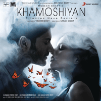 Khamoshiyan Jeet Gannguli & Arijit Singh MP3