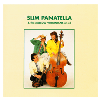 Stay a Little Longer Slim Panatella & the Mellow Virginians MP3