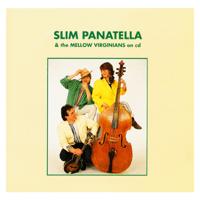 Stay a Little Longer Slim Panatella & the Mellow Virginians song