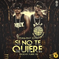 Si No Te Quiere (feat. D.OZi) - Single - Ozuna mp3 download
