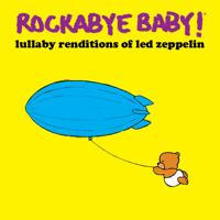 Stairway To Heaven Rockabye Baby!