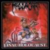 Final Holocaust (Reissue + Bonus)