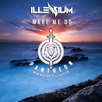Make Me Do Illenium