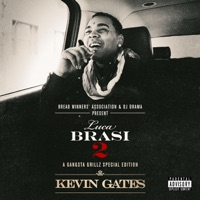Luca Brasi 2: A Gangsta Grillz Special Edition - Kevin Gates mp3 download