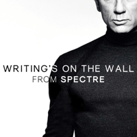 Writing's On the Wall (From