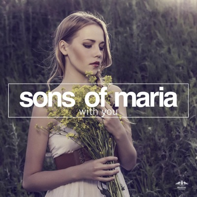 With You (Me & My Toothbrush Remix) - Sons Of Maria mp3 download