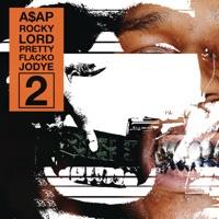 Lord Pretty Flacko Jodye 2 (LPFJ2) - Single - A$AP Rocky mp3 download