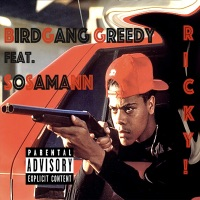 Ricky! (feat. SosaMann) - Single - BirdGang Greedy mp3 download