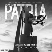 Llamado a la Patria (feat. Mark B) - Single - Aposento Alto mp3 download
