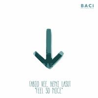 Feel so Nice Fabio Vee & Heni Lasut