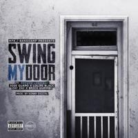 Swing My Door (feat. Peewee Longway, Jose Guapo, LoLife Blacc, Zay Zay & Brick Gummbi) - Single - M.P.A mp3 download