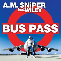 Bus Pass (feat. Wiley) - EP - A.M. SNiPER mp3 download