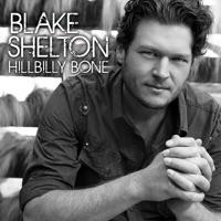 Hillbilly Bone - EP - Blake Shelton mp3 download
