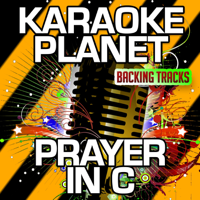 Prayer in C (Remix) [Karaoke Version] [Originally Performed By Lilly Wood & the Prick & Robin Schulz] A-Type Player
