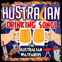 Beer Beer Beautiful Beer The Australian Wayfarers MP3