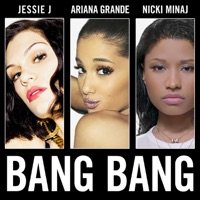 Bang Bang - Single - Jessie J, Ariana Grande & Nicki Minaj mp3 download