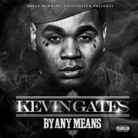 By Any Means - Kevin Gates mp3 download