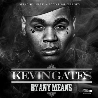-By Any Means - Kevin Gates mp3 download