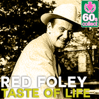Taste of Life (Remastered) Red Foley