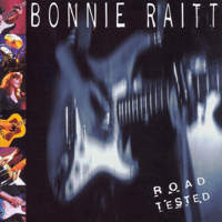 Burning Down the House (Live) Bonnie Raitt