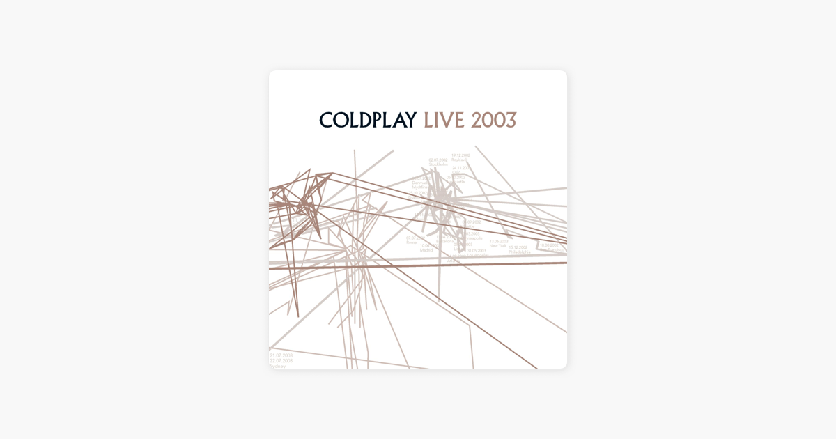 Live 2003 by Coldplay on Apple Music