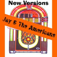 Come a Little Bit Closer Jay & The Americans