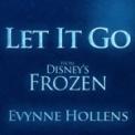 Free Download Evynne Hollens Let It Go Mp3