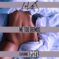 Me Too (Remix) [feat. Dave East] - Single - LoVel mp3 download