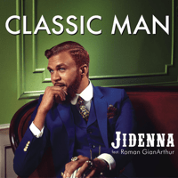 Classic Man (feat. Roman GianArthur) Jidenna MP3