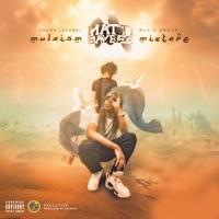 Mulaism Mixtape - Matti Baybee mp3 download