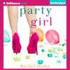 Rachel Hollis - Party Girl: The Girl's Series, Book 1 (Unabridged)  artwork