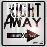 Right Away (feat. Tee Cambo) - Single - One Hunned mp3 download