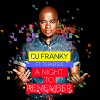 A Night To Remember (feat. Thabsie) DJ Franky
