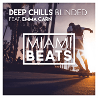 Blinded (Radio Edit) [feat. Emma Carn] Deep Chills MP3