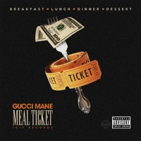 Meal Ticket - Gucci Mane mp3 download