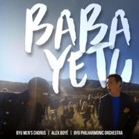 Baba Yetu BYU Men's Chorus, Alex Boyé & BYU Philharmonic Orchestra