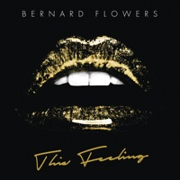 This Feeling - Single - Bernard Flowers mp3 download