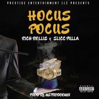 Hocus Pocus (feat. Slicc Pulla) - Single - Rich Rollie mp3 download