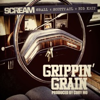 Grippin' Grain (feat. 8 Ball, Scotty ATL & Big K.R.I.T.) - Single - DJ Scream mp3 download