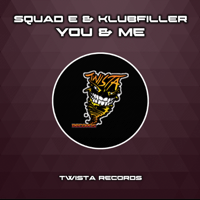 You & Me Squad-E & Klubfiller