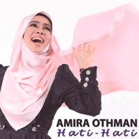 Hati Hati Amira Othman MP3