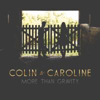 More Than Gravity Colin & Caroline MP3