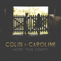 More Than Gravity Colin & Caroline