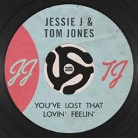 You've Lost That Lovin' Feelin' - Single - Jessie J & Tom Jones mp3 download
