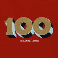 100 (feat. Drake) - Single - The Game mp3 download