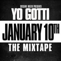 January 10th - Yo Gotti mp3 download