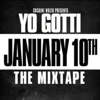 January 10th - Yo Gotti mp3 download