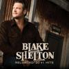 Blake Shelton - Reloaded: 20 #1 Hits  artwork