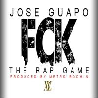 Fck the Rap Game - Single - Jose Guapo mp3 download