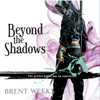 Brent Weeks - Beyond the Shadows: Night Angel Trilogy, Book 3 (Unabridged)  artwork